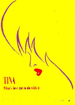 Tina - What`s love got to do with it