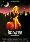 Sag`s offen, Shirlee