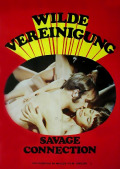 Wilde Vereinigung - Savage Connection